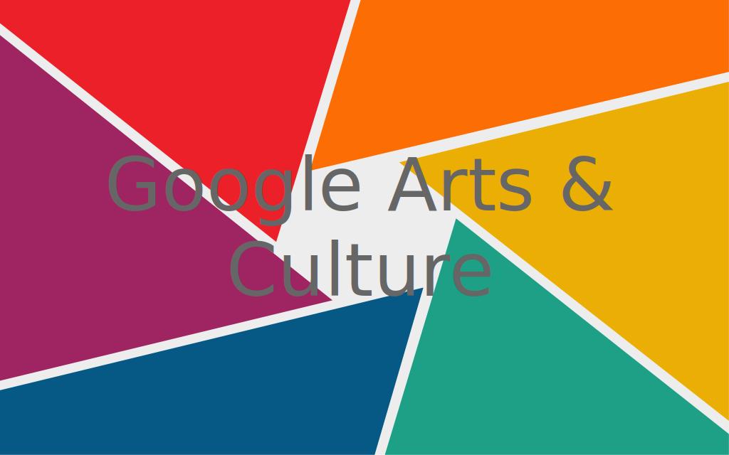 「Google Arts & Culture」で芸術と文化を楽しむ!
